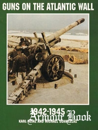 Guns on the Atlantic Wall 1942-1945 [Schiffer Military/Aviation History]