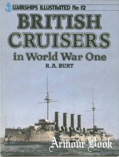 British Cruisers in World War One [Warships Illustrated No.12]