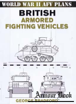 British Armored Fighting Vehicles [World War II AFV Plans]