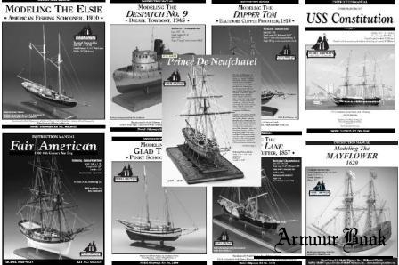 Elsie; Despatch; Dapper Tom; USS Constitution; Fair American; Glad Tidings; Harriet Lane; Mayflower; Prince De Neufchate (Instruction manual)
