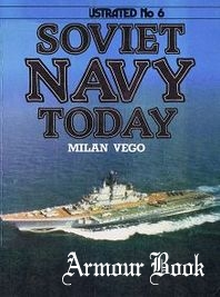 Soviet Navy Today [Warships Illustrated Series 06]