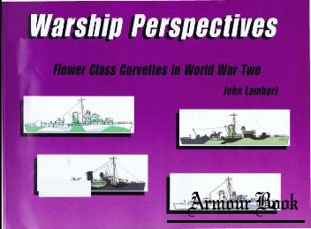 Flower Class Corvettes in World War Two