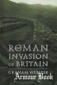 The Roman Invasion of Britain (Roman Conquest of Britain)