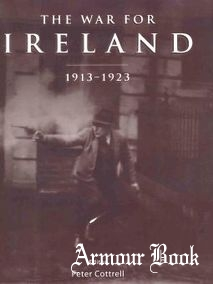 The War for Ireland 1913-1923 [Osprey General Military]