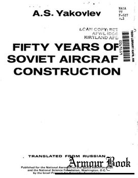 Fifty Years of Soviet Aircraft Construction [Israel Program for Scientific Translations]