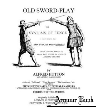 Old Sword-play. The Systems of Fence [H. Grevel & Co.]