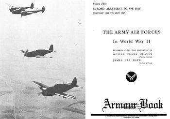 The Army Air Forces in World War II Volume Three [Office of Air Force History]
