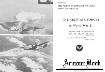The Army Air Forces in World War II Volume Four [Office of Air Force History]