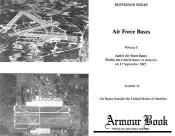 Air Force Bases Volume I and Volume II [Center For Air Force History]