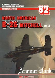 North American B-25 Mitchell Cz.3 [AJ-Press Monografie Lotnicze 082]