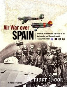 Air War Over Spain [Classic Publications]
