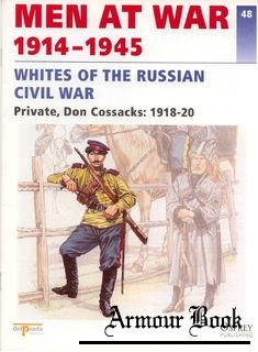 Whites of the Russian Civil War.Private Don Cossacks 1918-1920 [Men at War 48]