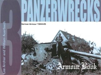 German Armour 1944-1945 [Panzerwrecks 03]