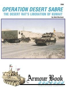 Operation Desert Sabre.The Desert Rat`s Liberation of Kuwait [Concord 2006]
