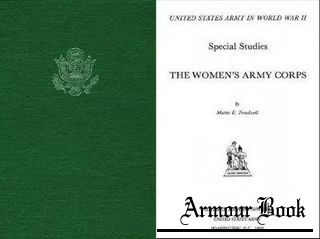 The Women's Army Corps [United States Army in World War II]