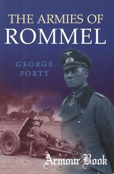 The Armies of Rommel [Arms and Armour]