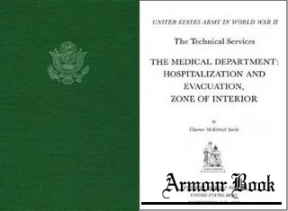 The Medical Department: Hospitalization and Evacuation, Zone of the Interior [United States Army in World War II]