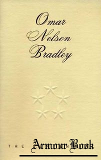 Omar Nelson Bradley: The Centennial [Center of Military History United States Army]