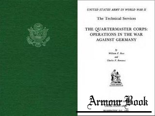 The Quartermaster Corps: Operations in the War Against Germany [United States Army in World War II]