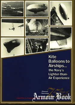 Kite Balloons to Airships [75th Year of Naval Aviation Part 4]