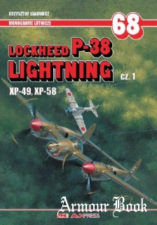 Lockheed P-38 Lightning cz.1. XP-49, XP-58 [AJ-Press Monografie Lotnicze 068]