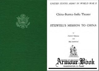 Stilwell's Mission to China [United States Army in World War II]