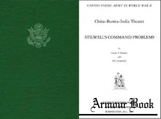 Stilwell's Command Problems [United States Army in World War II]