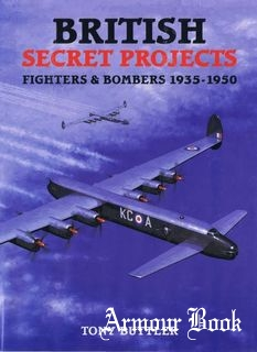 British Secret Projects. Fighters & Bombers 1935-1950 [Midland]