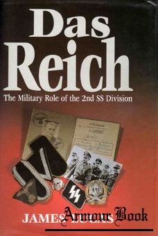 Das Reich: The Military Role of the 2nd SS Division [Arms & Armour Press]