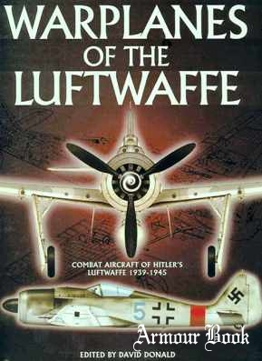 Warplanes of the Luftwaffe: Combat Aircraft of Hitler's Luftwaffe 1939-1945  [Barnes and Noble]
