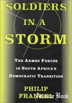 Soldiers In A Storm [Westview Press]