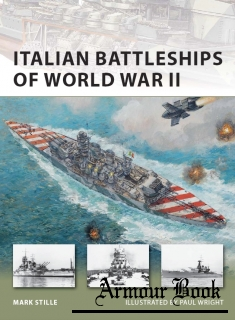 Italian Battleships of World War II [Osprey New Vanguard 182]