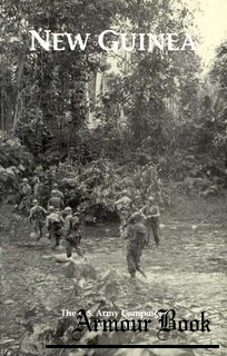 New Guinea 24 January 1943 - 31 December 1944 [The U.S. Army Campaigns of World War II]
