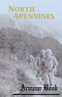 North Apennines 10 September 1944 - 4 April 1945 [The U.S. Army Campaigns of World War II]