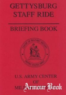 Gettysburg Staff Ride: Briefing Book [U.S. Army Center of Military History]