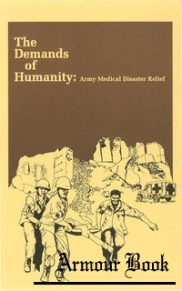 The Demands of Humanity: Army Medical Disaster Relief [Center of Military History United States Army]