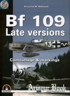 Bf 109 Late Versions: Camouflage and Markings [Mushroom White Series 9110]