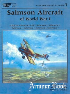 Salmson Aircraft of World War I [Great War Aircraft in Profile №3]