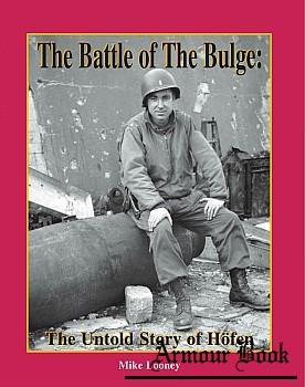 The Battle of the Bulge: The Untold Story of Hofen [Book Masters]