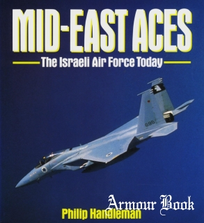 Mid-East Aces: The Israeli Air Force Today [Osprey Aerospace]