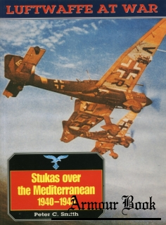 Stukas over the Mediterranean 1940-1945 [Luftwaffe at War 11]