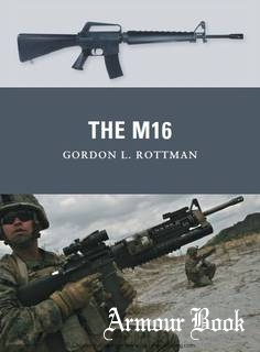 The M16 [Osprey Weapon 14]