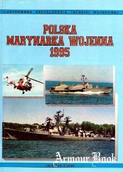 Polska Marynarka Wojenna 1995 [Ilustrowana Encyklopedia Techniki Wojskowej 06]