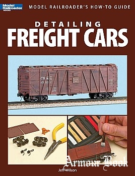 Detailing Freight Cars [Model Railroader Books]