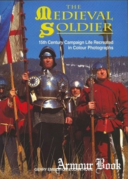 The Medieval Soldier [The Crowood Press]