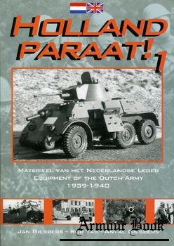 Equipment of the Dutch Army in 1939-1940 [Holland Paraat! №1]