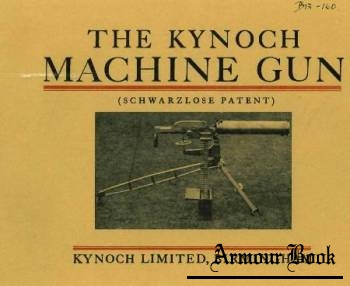 The Kynoch Machine Gun (Schwarzlose patent)