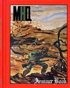 MHQ: The Quarterly Journal of Military History Vol.07 No.3 (1995-Spring)