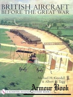 British Aircraft before the Great War [Schiffer Military History]