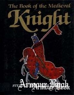The Book of the Medieval Knight [Brockhampton Press]